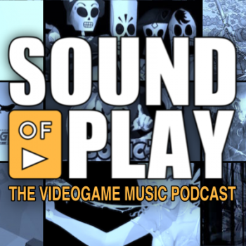 Sound of Play: 32 - The videogame music podcast