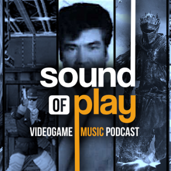 Sound of Play: 41 - The videogame music podcast