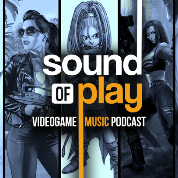 Sound of Play: 44 - The videogame music podcast