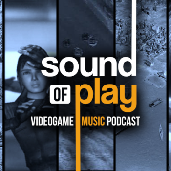Sound of Play: 45 - The videogame music podcast