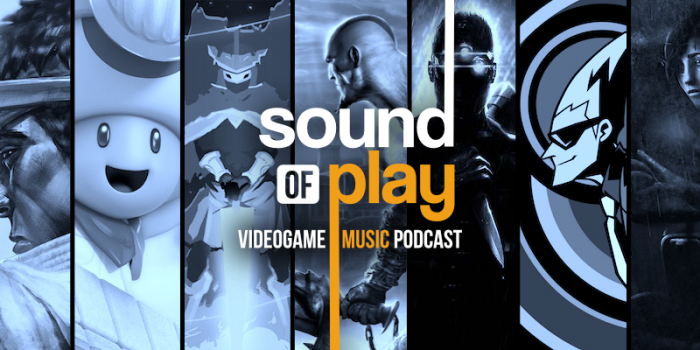 Sound of Play 48 - The videogame music podcast