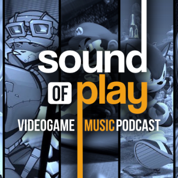 Sound of Play: 54 - The videogame music podcast