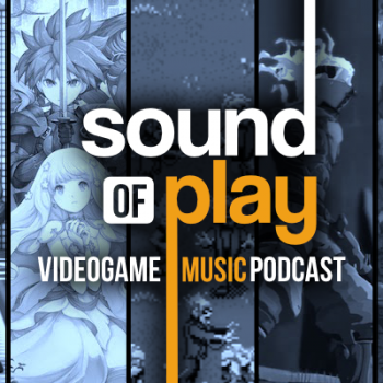 Sound of Play: 56 - The videogame music podcast