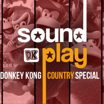 Sound of Play: 60 - The Donkey Kong Country special