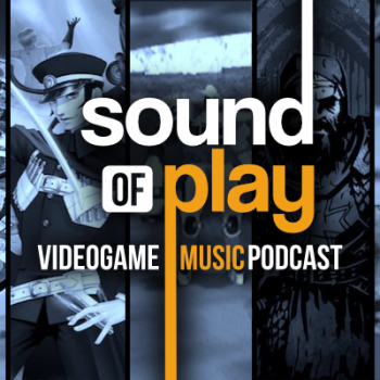 Sound of Play: 63 - The videogame music podcast
