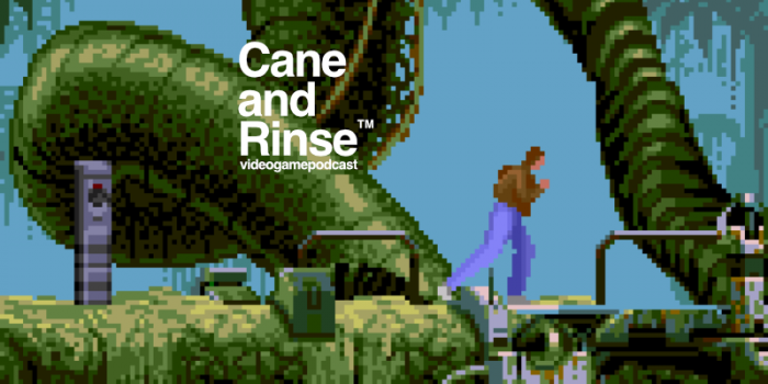 Flashback - The Cane and Rinse videogame podcast No.268