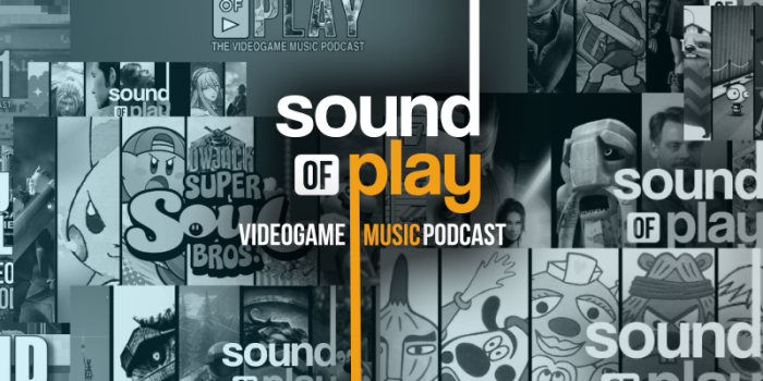 Sound of play: 100 - The videogame music podcast