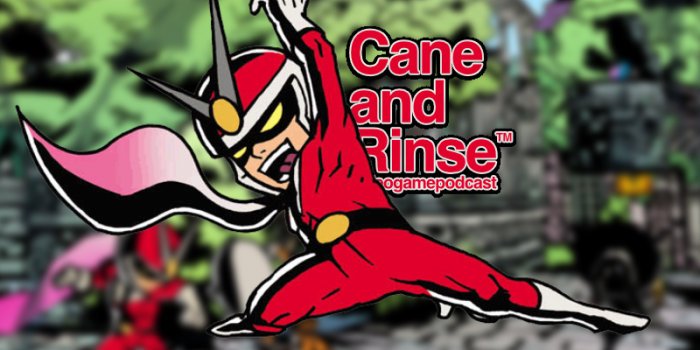Viewtiful Joe - the Cane and Rinse podcast No.275
