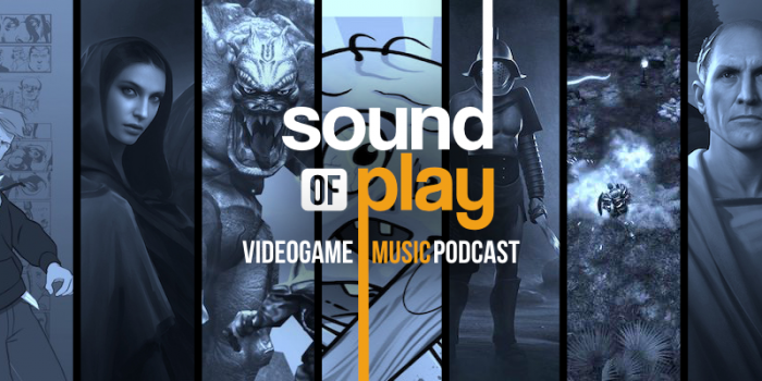 Sound of Play: 105 - The videogame music podcast
